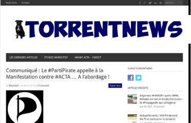 http://torrentnews.net/2012/02/09/4941-communique-le-parti-pirate-appelle-a-la-manifestation-contre-acta-a-labordage/