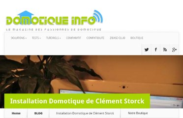 http://www.domotique-info.fr/2012/02/installation-domotique-de-clement-storck/