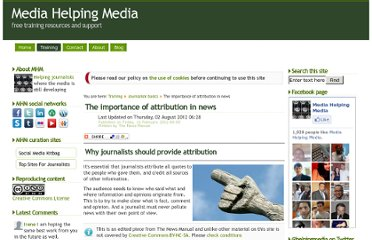 http://www.mediahelpingmedia.org/training-resources/journalism-basics/660-the-importance-of-attribution-in-news