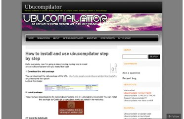 http://ubucompilator.wordpress.com/2010/01/03/how-to-install-and-use-ubucompilator-step-by-step/