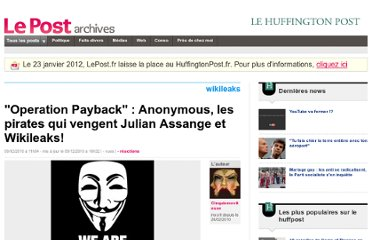 http://archives-lepost.huffingtonpost.fr/article/2010/12/09/2334202_operation-payback-anonymous-les-pirates-qui-vengent-julian-assange-et-wikileaks.html