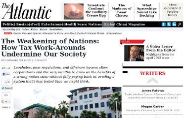 http://www.theatlantic.com/international/archive/2012/02/the-weakening-of-nations-how-tax-work-arounds-undermine-our-society/252779/