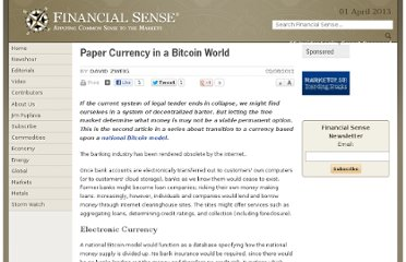 http://www.financialsense.com/contributors/david-zweig/paper-currency-in-a-bitcoin-world