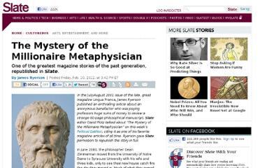 http://www.slate.com/articles/life/culturebox/2012/02/the_mystery_of_the_millionaire_metaphysician_slate_republishes_one_of_the_greatest_magazine_stories_ever_written_.html