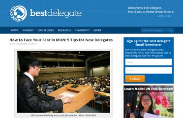 http://bestdelegate.com/how-to-face-your-fear-in-mun-5-tips-for-new-delegates/