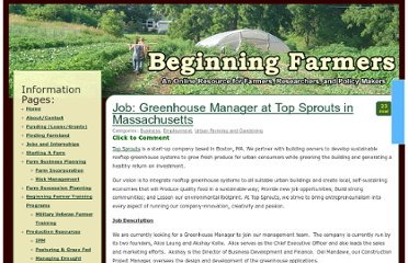 http://www.beginningfarmers.org/job-greenhouse-manager-at-top-sprouts-in-massachusetts/