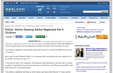 http://www.wpxi.com/news/news/police-online-gaming-addict-neglected-her-6-childr/nGZts/