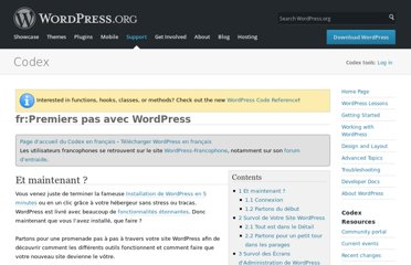http://codex.wordpress.org/fr:Premiers_pas_avec_WordPress