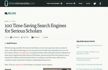 http://www.onlineuniversities.com/blog/2010/03/100-time-saving-search-engines-for-serious-scholars/