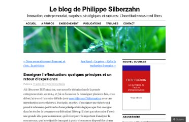 http://philippesilberzahn.com/2011/07/11/enseigner-effectuation-principes-retour-experience/
