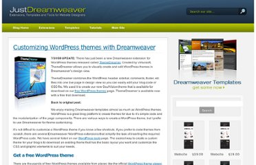 http://www.justdreamweaver.com/blog/2008/05/customizing-wordpress-themes-with-dreamweaver/
