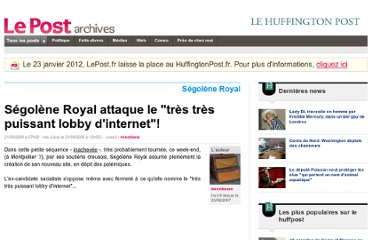 http://archives-lepost.huffingtonpost.fr/article/2009/09/21/1705330_segolene-royal-attaque-le-tres-tres-puissant-lobby-d-internet.html