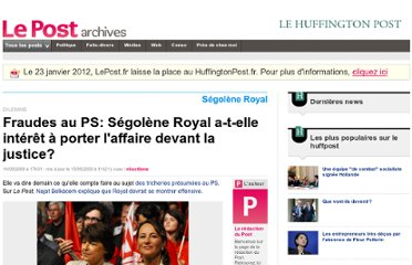 http://archives-lepost.huffingtonpost.fr/article/2009/09/14/1695920_fraudes-au-ps-segolene-royal-a-t-elle-interet-a-porter-l-affaire-devant-la-justice.html