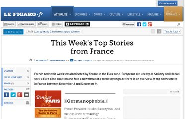 http://www.lefigaro.fr/international/2011/12/09/01003-20111209ARTFIG00456-this-week-s-top-stories-from-france.php