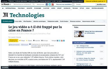 http://www.lemonde.fr/technologies/article/2010/03/03/le-jeu-video-a-t-il-ete-frappe-par-la-crise-en-france_1313963_651865.html#xtor=RSS-3208