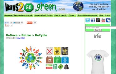 http://www.ways2gogreen.com/ReduceReuseRecycle.html