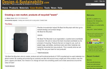 http://www.design-4-sustainability.com/case_studies/33-creating-a-new-market-products-of-recycled-waste-
