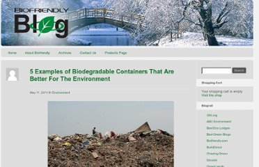 http://biofriendly.com/blog/environment/5-examples-of-biodegradable-containers-that-are-better-for-the-environment/