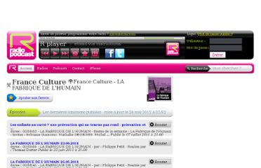 http://www.radiopodcast.fr/radios/france-culture/podcasts/france-culture-la-fabrique-de-l-humain
