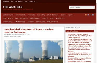 http://thewatchers.adorraeli.com/2012/02/10/unscheduled-shutdown-of-french-nuclear-reactor-cattenom/
