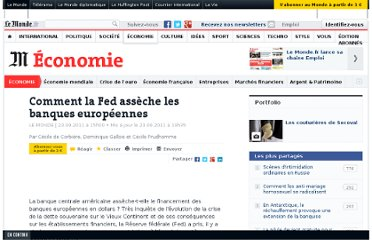 http://www.lemonde.fr/economie/article/2011/09/23/comment-la-fed-asseche-les-banques-europeennes_1576800_3234.html#ens_id=1539096