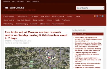 http://thewatchers.adorraeli.com/2012/02/06/fire-broke-out-at-moscow-nuclear-research-center-on-sunday-making-it-third-nuclear-event-in-7-days/
