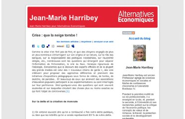 http://alternatives-economiques.fr/blogs/harribey/2012/02/06/crise-que-la-neige-tombe