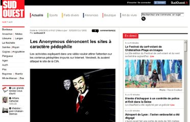 http://www.sudouest.fr/2012/02/12/les-anonymous-denoncent-les-sites-a-caractere-pedophile-631731-3.php