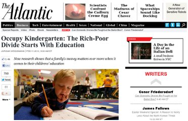 http://www.theatlantic.com/business/archive/2012/02/occupy-kindergarten-the-rich-poor-divide-starts-with-education/252914/