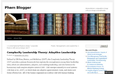 http://phamblogger.wordpress.com/2011/11/24/complexity-leadership-theory-adaptive-leadership/