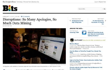 http://bits.blogs.nytimes.com/2012/02/12/disruptions-so-many-apologies-so-much-data-mining/