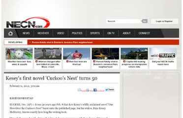 http://www.necn.com/02/11/12/Keseys-first-novel-Cuckoos-Nest-turns-50/landing_nation.html?&apID=fa916a89bc034943929d280d0b456e0c