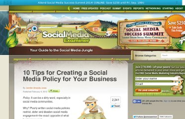http://www.socialmediaexaminer.com/10-tips-for-creating-a-social-media-policy-for-your-business/#more-13832