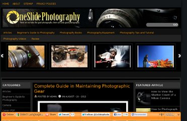 http://oneslidephotography.com/complete-guide-in-maintaining-photographic-gear/