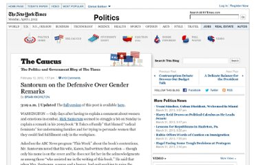 http://thecaucus.blogs.nytimes.com/2012/02/12/santorum-on-defensive-over-gender-remarks/