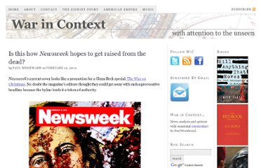 http://warincontext.org/2012/02/12/is-this-how-newsweek-hopes-to-get-raised-from-the-dead/