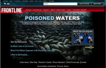 http://www.pbs.org/wgbh/pages/frontline/poisonedwaters/