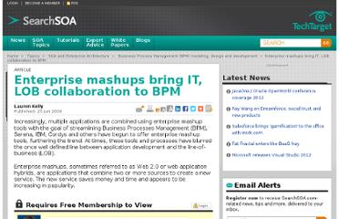 http://searchsoa.techtarget.com/news/1360184/Enterprise-mashups-bring-IT-LOB-collaboration-to-BPM
