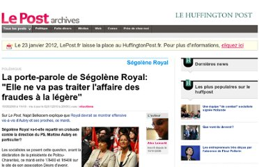 http://archives-lepost.huffingtonpost.fr/article/2009/09/15/1697049_la-porte-parole-de-segolene-royal-elle-n-a-pas-l-intention-de-traiter-l-affaire-des-fraudes-a-la-legere.html