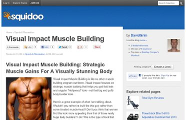 http://www.squidoo.com/visual-impact-muscle-building