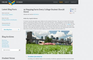 http://www.onlinecollegecourses.com/2012/02/12/25-napping-facts-every-college-student-should-know/