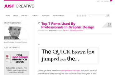 http://justcreative.com/2008/09/23/top-7-fonts-used-by-professionals-in-graphic-design-2/