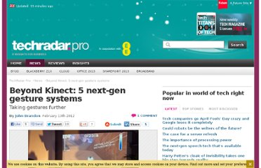 http://www.techradar.com/news/world-of-tech/beyond-kinect-5-next-gen-gesture-systems-1062885
