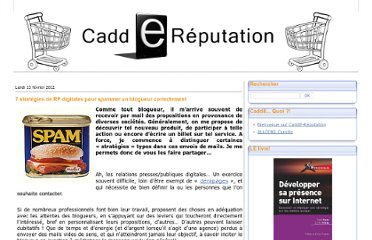 http://caddereputation.over-blog.com/article-7-strategies-de-rp-digitales-pour-spammer-un-blogueur-correctement-99240448.html