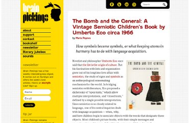 http://www.brainpickings.org/index.php/2012/02/13/the-bomb-and-the-general-umberto-eco/