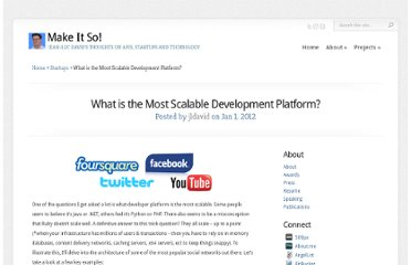 http://jeanlucdavid.com/2012/01/what-is-the-most-scalable-development-platform/