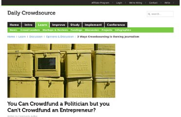 http://dailycrowdsource.com/crowdsourcing/articles/opinions-discussion/934-you-can-crowdfund-a-politician-but-you-cant-crowdfund-an-entrepreneur