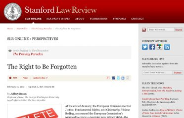 http://www.stanfordlawreview.org/online/privacy-paradox/right-to-be-forgotten