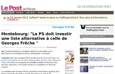 http://archives-lepost.huffingtonpost.fr/article/2009/12/11/1835858_monjtebourg-le-parti-socialiste-doit-investir-une-liste-alternative-a-celle-de-georges-freche.html