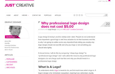 http://justcreative.com/2008/05/22/why-logo-design-does-not-cost-5-dollars/